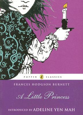 A Little Princess By Burnett, Frances Hodgson/ Mah, Adeline Yen (INT)/ Hill, Margery (ILT)
