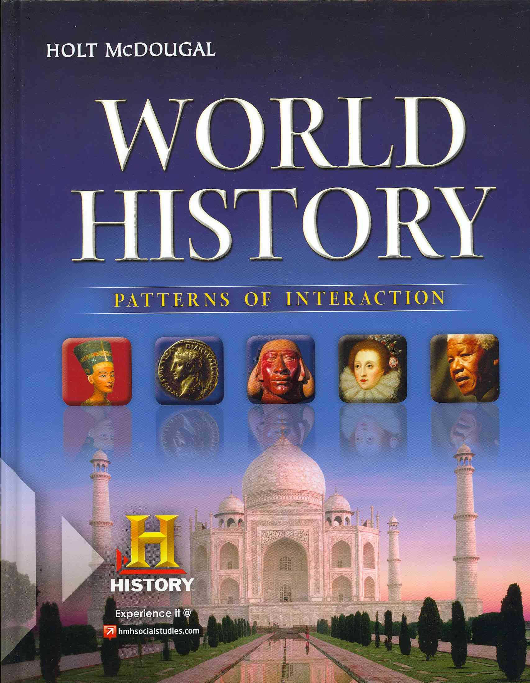 World History By Beck, Roger B./ Black, Linda/ Krieger, Larry S./ Naylor, Phillip C./ Shabaka, Dahia Ibo
