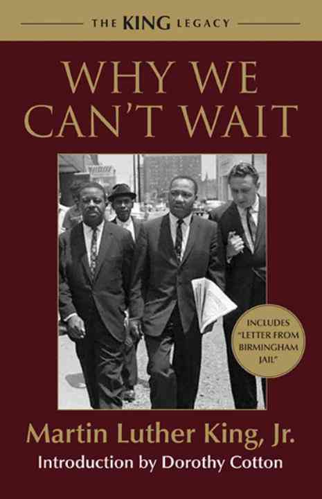 Why We Can't Wait By King, Martin Luther, Jr.
