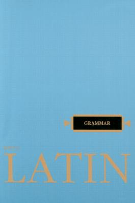 Latin Grammar By Henle, Robert